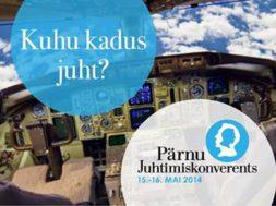 Osale-Pärnu-Juhtimiskonverentsil-2014-Kuhu-kadus-juht.jpg